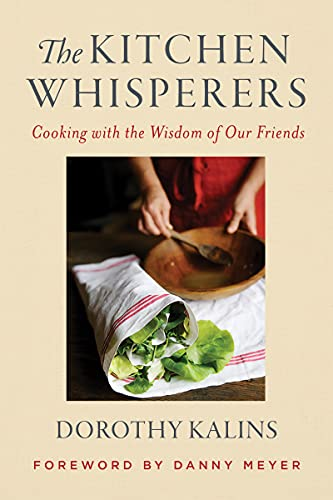 The Kitchen Whisperers: Cooking with the Wisdom of Our Friends