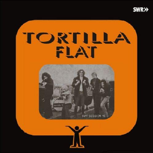 Tortilla Flat - SWF Session 1973 - Long Hair - LHC232