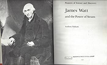 James Watt and the Power of Steam (Pioneers of Science & Discovery S.) 0853408262 Book Cover