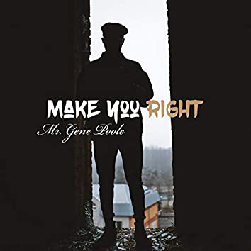 Make You Right