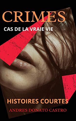 Couverture du livre CRIMES: CAS DE LA VRAIE VIE