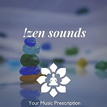 !Zen Sounds