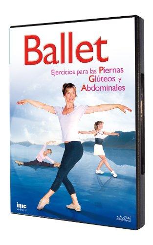 Ballet: Ejercicios para las Piernas, Glúteos y Abdominales [DVD]
