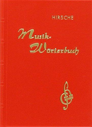 Musik-Wörterbuch: Musikwörterbuch, Fachworterklärungen, Musikzeichenkunde, Tonumfang der Musikinstrumente