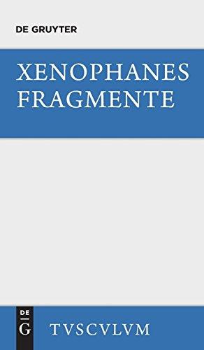 Die Fragmente (Sammlung Tusculum)