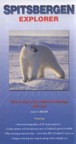 Spitsbergen Explorer: Visitor's Map of the Svalbard Archipelago (Norway): Map of the Svalbard Archipelago (Including Bear Island) (Ocean Explorer Maps)