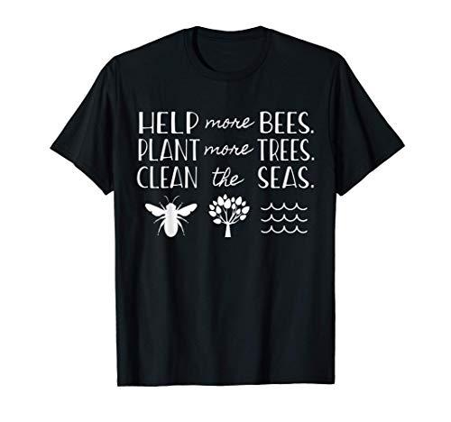 Día de la Tierra Salvar a las abejas Plantar árboles Mares Camiseta