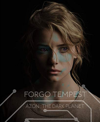 Forgo Tempest: Azon: The Dark Planet (English Edition)