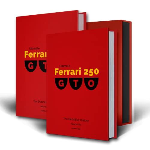 Ultimate Ferrari 250 GTO: The Definitive History (2 Volumes): 4