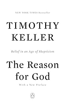 The Reason for God: Belief in an Age of Skepticism by [Timothy Keller]