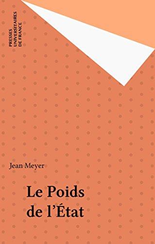Le Poids de l'État (HistoireS) (French Edition)