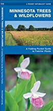 Minnesota Trees & Wildflowers: A Folding Pocket Guide to Familiar Species (Pocket Naturalist Guide Series) 1st edition by Kavanagh, James (2005) Pamphlet