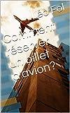 Comment réserver un billet d'avion? (French Edition)