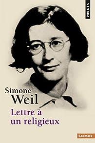 Lettre à un religieux par Simone Weil