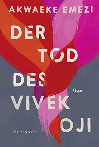 Buchseite und Rezensionen zu 'Der Tod des Vivek Oji: Roman' von Akwaeke Emezi