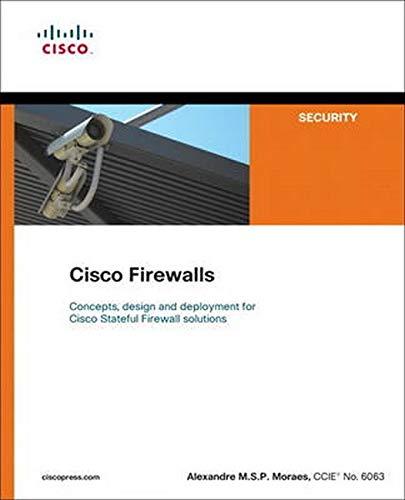 Moraes, A: Cisco Firewalls (Cisco Press Networking Technology Series)