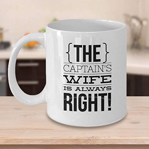 Kaffeetasse mit lustigem Bootsgeschenk für Seefahrer, Captain 's Wife Is Always Right, Geschenk für Bootsfahrer, Ehefrau, Geburtstag, Jahrestag, 313 ml, keramik, mehrfarbig, 425 g