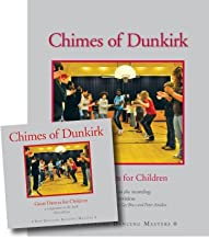 Chimes of Dunkirk: Great Dances for Children Book/CD Combo