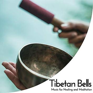 Tibetan Bells - Music For Healing And Meditation