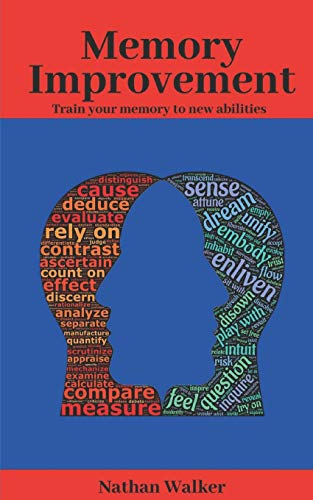 Book: MEMORY IMPROVEMENT - Train your memory to new abilities by Nathan Walker