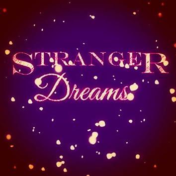 Stranger Dreams