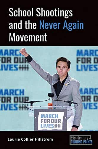 School Shootings and the Never Again Movement (21st-Century Turning Points) (English Edition)