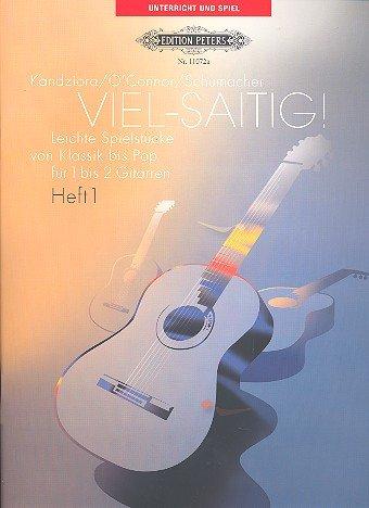 VIEL-saitig!: Leichte Spielstücke von Klassik bis Pop für 1 bis 2 Gitarren / Heft 1