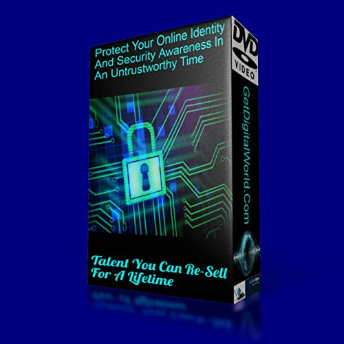 Protect Your Online Identity And Security Awareness In An Untrustworthy Time