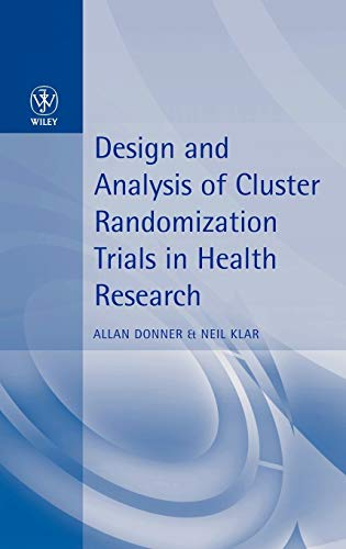 Design and Analysis of Cluster Randomization Trials in Health Research