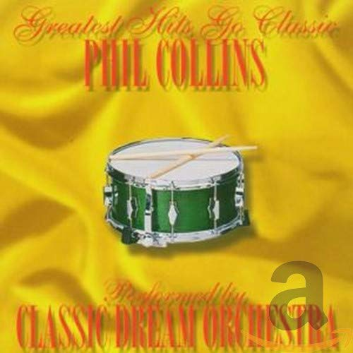 Phil Collins-Greatest Hits Go Classic
