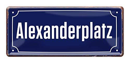 Alexanderplatz - Retro Deko Blechschild - Metallschild Geschenk Geburtstag Alexander - Dekoration Schild Berlin Alexanderplatz - Straßenschild Form - Hauptstadt Souvenir Mitbringsel - 28x12cm