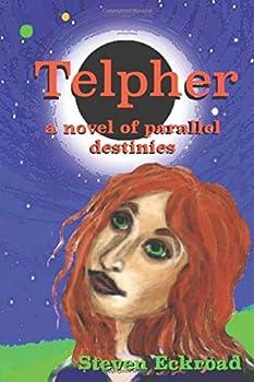 Paperback Telpher: a novel of parallel destinies Book