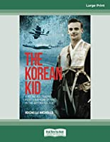 The Korean Kid: A Young Australian Pilot's Baptism of Fire