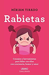 Rabietas par Miriam Tirado Torras