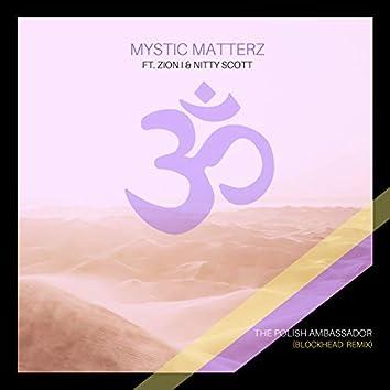 Mystic Matterz (Blockhead Remix)