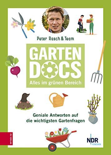 Die Garten Docs Alles Im Grunen Bereich Ebook Rasch Peter Amazon De Kindle Shop