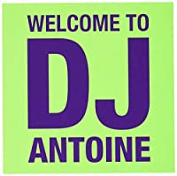 Welcome To Dj Antoine (2CD)