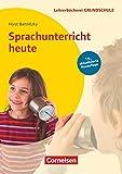 Lehrerbücherei Grundschule: Sprachunterricht heute (19. Auflage) - Buch - Horst Bartnitzky