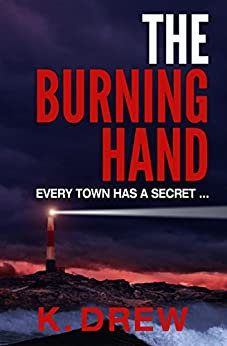 The Burning Hand by [K Drew]