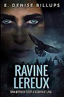 Ravine Lereux - Una Breve Historia Sobrenatural: Edición de Letra Grande