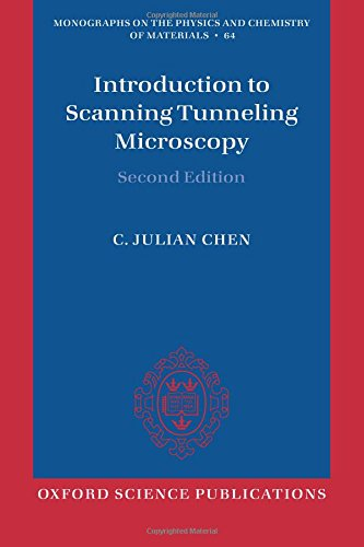 Introduction to Scanning Tunneling Microscopy (Monographs on the Physics and Chemistry of Materials (64))