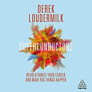 Superconductors: Revolutionize Your Career and Make Big Things Happen cover art