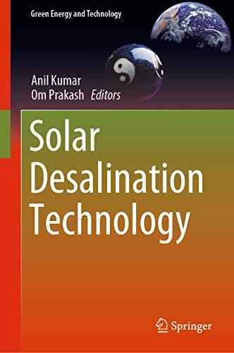 Solar Desalination Technology (Green Energy and Technology)