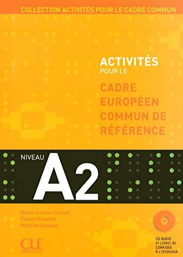 Activités pour le CECR – Niveau A2 - Livre + CD