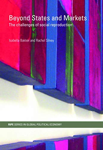 Beyond States and Markets (RIPE Series in Global Political Economy)の詳細を見る