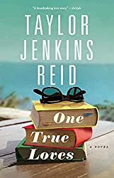 One True Loves by Taylor Jenkins Reid book cover with stack of three books and sunglasses