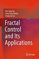 Fractal Control and Its Applications