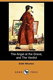 The Angel at the Grave, and the Verdict (Dodo Press)