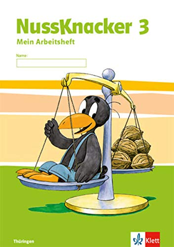 Nussknacker 3. Ausgabe Thüringen: Arbeitsheft Klasse 3 (Nussknacker. Ausgabe für Sachsen und Thüringen ab 2015)