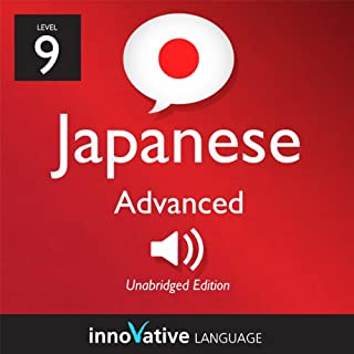 Learn Japanese - Level 9: Advanced Japanese, Volume 1: Lessons 1-25 cover art